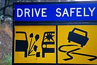 Drive safely road sign. Australia