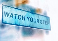 'Watch your step' text, montage