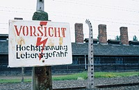 Warning sign at concentration camp. Auschwitz. Poland