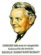 c Politik hist.- Deutschland,  BRD, Wahlen Bundestag 1957, Plakat der CDU/CSU mit Ludwig Erhard,  KÜNSTLERRECHTE NICHT BEI INTERFOTO!!! wirtschaft, Na...