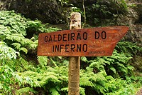 Sign to Caldeirão do Inferno (Hell's Cauldron). Madeira Island. Portugal