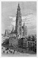 Antwerp Cathedral, Belgium. Engraving from 'Le Tour du Monde'