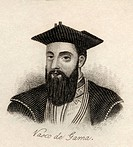 Vasco da Gama, 1st Count of Vidigueira c 1460 - 1524 Portuguese explorer From the book Crabb's Historical Dictionary published 1825