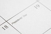 Close up of calendar displaying Presidents Day