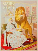 Heliot, Claire, 9.2.1866 _ 9.6.1953, German tamer, poster, lithograph, printed by Adolph Friedlaender, Hamburg, 1903, Stadtmuseum, München, born Clara...