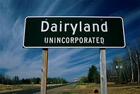 This is a road signs that says Dairyland