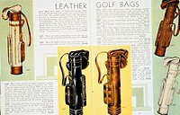 Leather golf bags, 1931. Selection from The Gateway to Golf, a complete catalogue of Wilson golf equipment for 1931.