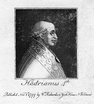 Pope Adrian IV, (1799). Born Nicholas Breakspear (1100-1159), Adrian IV is the only Englishman to have been Pope. His papacy lasted from 1154-1159.