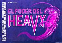 El Poder del Heavy, Heavy Power, Musical concert poster, with ACDC, Motley Crue, Van Halen, Ted Nugent, Vandenberg.