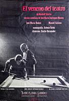 El Veneno del Teatro, Jose Maria Rodero and Manuel Galiana, Theatre performance poster, Teatro Maria Guerrero, Madri.