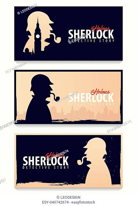Set of Sherlock Holmes banners. Detective illustration. Illustration with Sherlock Holmes. Baker street 221B. London. Big Ban