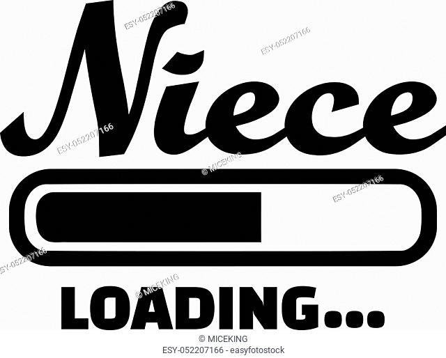 Niece loading