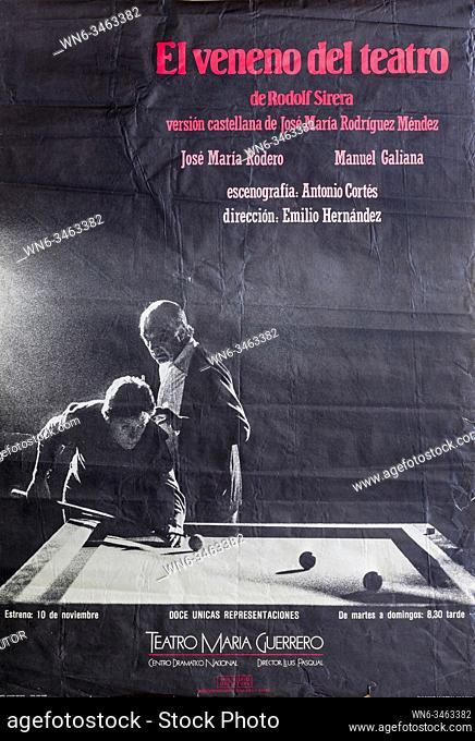El Veneno del Teatro, Jose Maria Rodero and Manuel Galiana, Theatre performance poster, Teatro Maria Guerrero, Madri