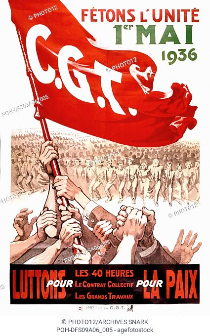 Poster of the C.G.T., (French General Confederation of Labour) calling for demonstrating on May 1, 1936