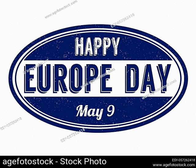 Happy Europe day sign or stamp on white background, vector illustration