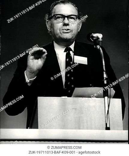 Oct. 13, 1971 - October 13th, 1971 The Conservative Party Conference Opens At Brighton ?¢'Ǩ'Äú The Conservative Party Conference at Brighton today called for...
