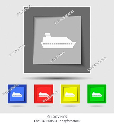 Cruise sea ship icon sign on original five colored buttons. Vector illustration