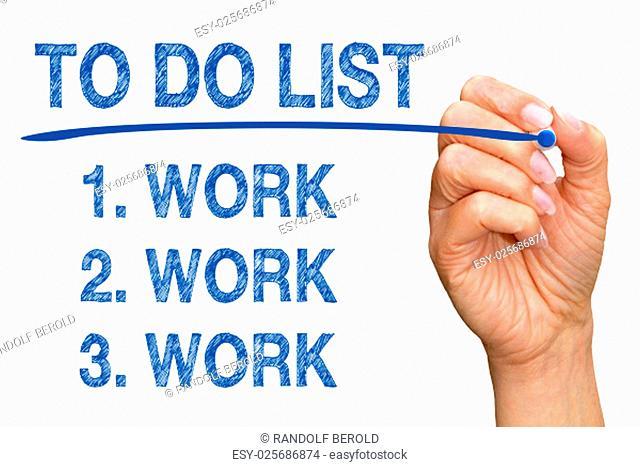 To Do List - work work work
