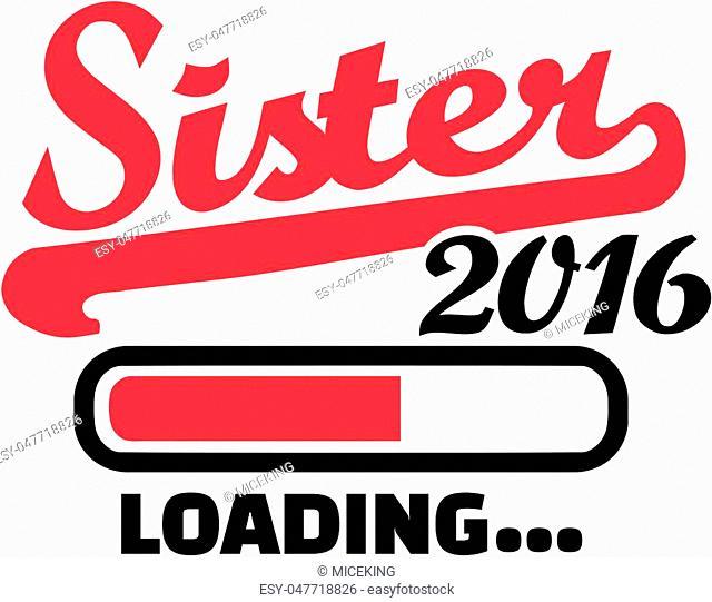 Sister 2016 Loading bar