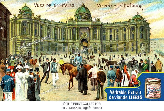Views of Capitals: The Hofburg, Vienna, c1900. French advertisement for Liebig's extract of meat