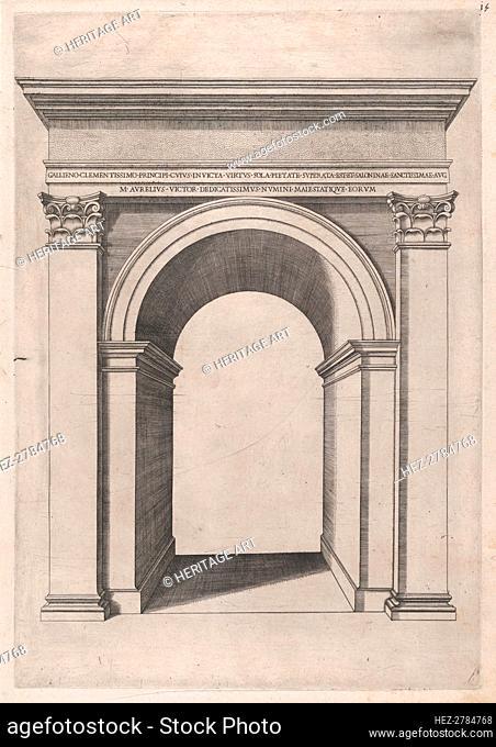 Speculum Romanae Magnificentiae: Arch of Gallienus, 16th century., 16th century. Creator: Anon