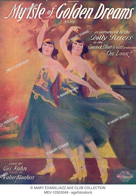 Sheet music for My Isle of Golden Dreams featuring the Dolly Sisters in Oh Look!, USA, 1918