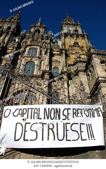 Political banner in front of the cathedral in Santiago de Compostela during a political rally regarding austerity measures