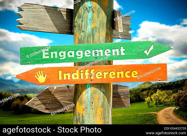 Street Sign the Direction Way to Engagement versus Indifference