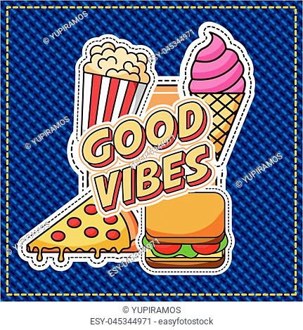 patches good vibes fast food denim background vector illustration