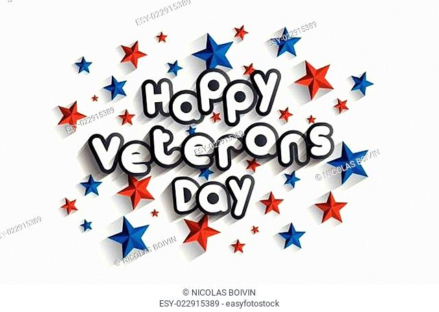Happy Independence, Veterans Day