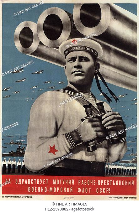 Long live the mighty worker-peasant war-navy fleet of the USSR!, 1939. Found in the collection of the Russian State Library, Moscow
