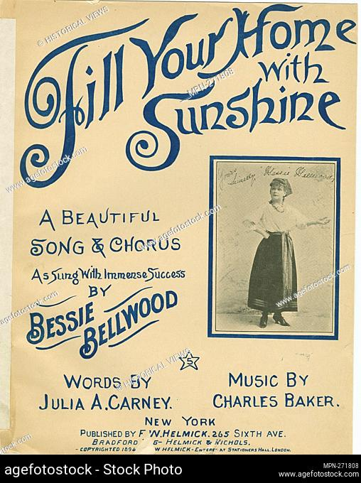 Fill your home with sunshine Additional title: Oh, fill your home with sun shine bright, what ever be your lot! [first line of chorus] Additional title: Our...