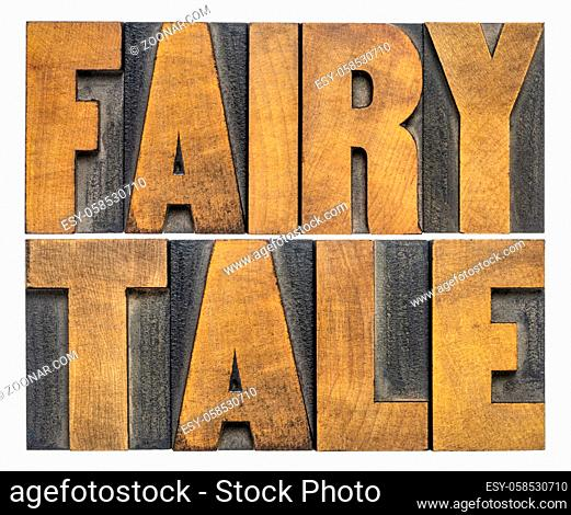fairy tale - isolated word abstract in vintage letterpress wood type