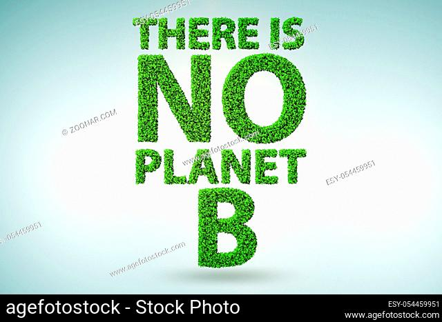 The ecological concept - there is no planet b - 3d rendering