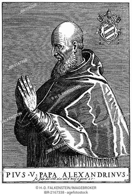 Historical illustration from the 19th Century, portrait of Pius V or Antonio Michele Ghislieri, 1504 - 1572, Pope of the Roman Catholic Church from 1566-1572