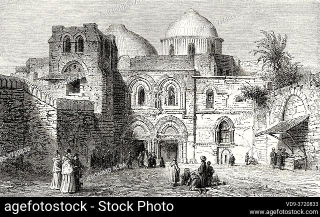 The Church of the Holy Sepulchre in the Old City of Jerusalem, Palestine, Israel. Old 19th century engraved illustration Travel to Jerusalem by Alphonse de...