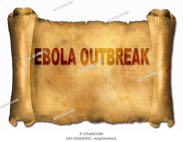 word ebola outbreak on paper scroll made in 2d software
