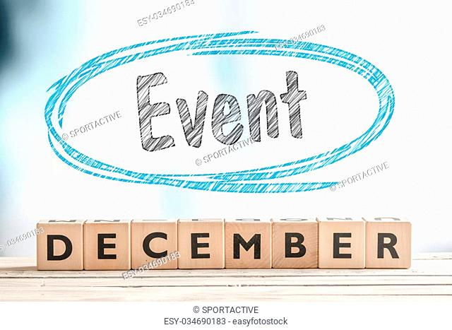 December event sign on a stage made of wood