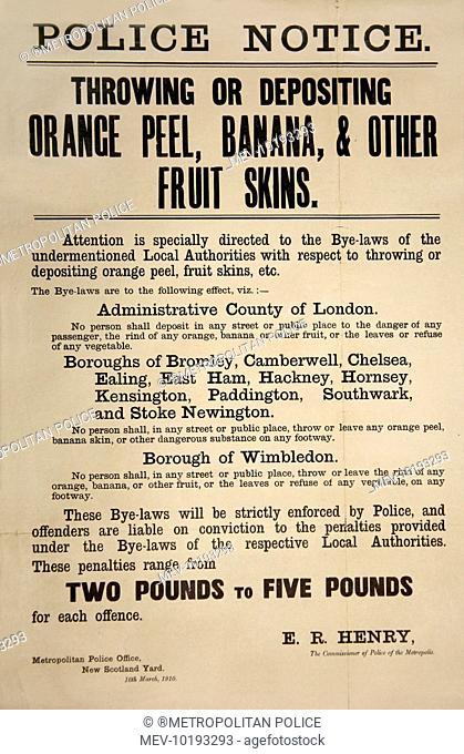 Metropolitan Police notice warning against throwing or despositing orange peel, banana or other fruit skins in the street in London