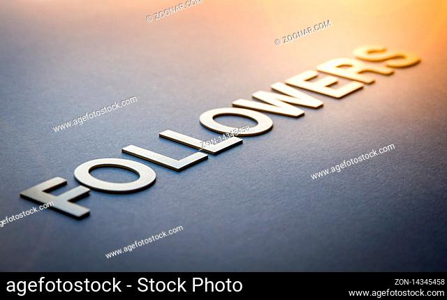 Word followers written with white solid letters on a board
