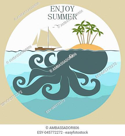 Octopus island, enjoy summer - Sea life poster. Nautical marine elements. Vector