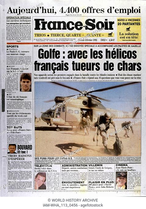 Front Page of the French publication 'France-Soir' reporting the last days of the Gulf War, 4th February 1991. The Gulf War (2 August 1990 - 28 February 1991)
