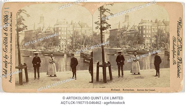 Holland. Rotterdam. Across the Canal, William Herman Rau, 1880 - 1910