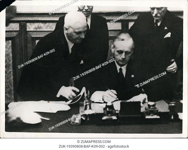 Aug. 08, 1939 - The signing of the non-aggression past between Soviet Russia and German in the Kremlin in Moscow, German Foreign Minister Von Ribbentrop is...