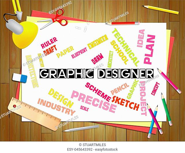 Graphic Designers Meaning Illustration Development And Sketch