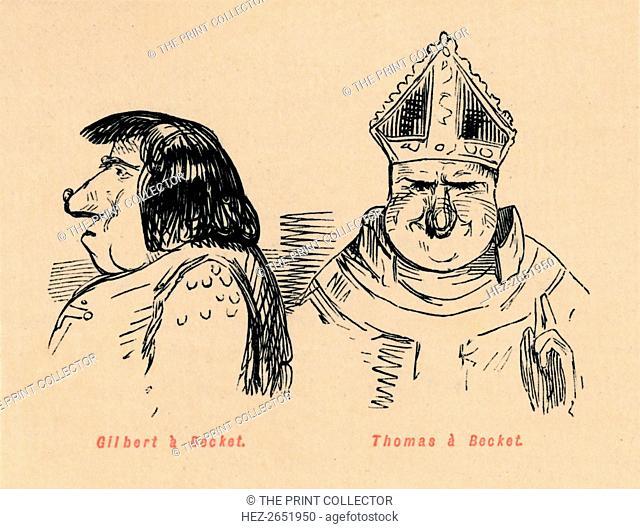 'Gilbert a Becket, Thomas a Becket', c1860, (c1860). Thomas Becket, also known as Saint Thomas of Canterbury, (c1119-1170) was Archbishop of Canterbury from...