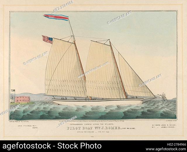 Extraordinary Express Across the Atlantic - Pilot Boat William J. Romer, Captain McGuire, .., 1846. Creator: Nathaniel Currier