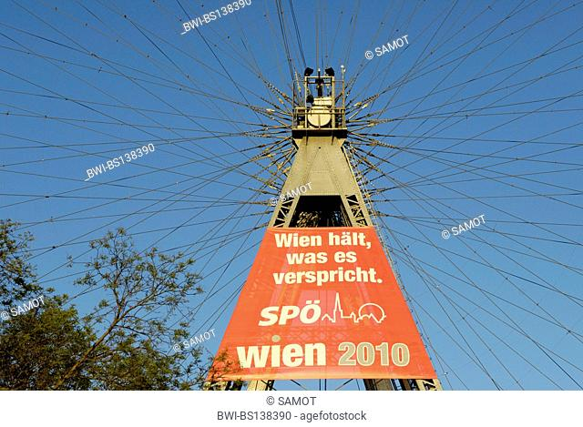 amusement park Vienna Prater, advertising of a politcal party at the ferries wheel, Austria, Vienna