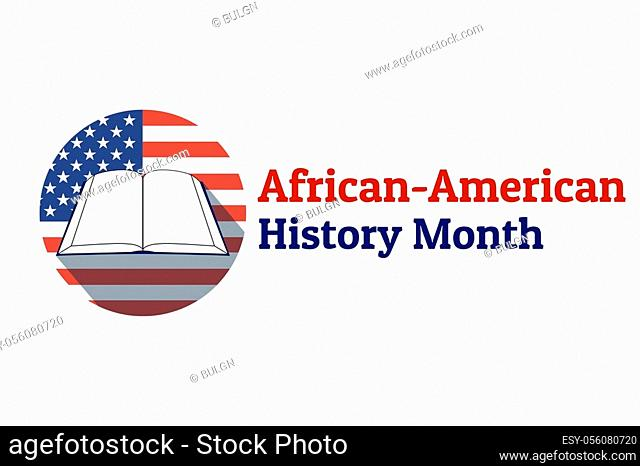 African-American or Black History Month concept with lettering. Patriotic template for background, banner, card, poster with text inscription