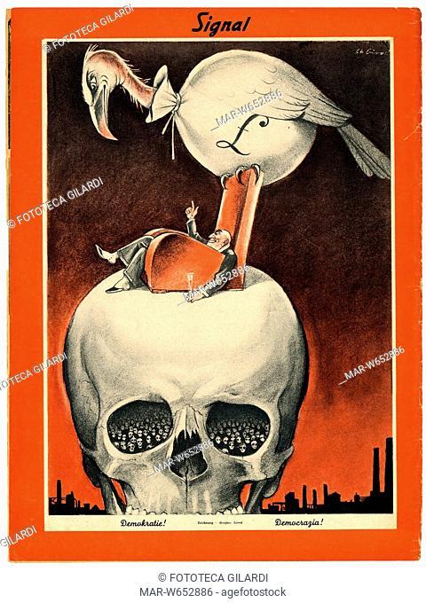 SECONDA GUERRA MONDIALE Italia-Germania. Caricatura: -Democrazia!-. Un uccellaccio con un sacco di denaro per corpo, un ricco che brinda accasciato in poltrona